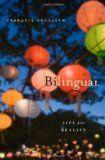 Francois Grosjean, Ph.D. | Bilingual: Life and Reality