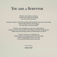 Nikita Gill You are a survivor Best Inspirational Quotes, Inspiring Quotes About Life, Great Quotes, Quotes To Live By, Poem Quotes, Words Quotes, Life Quotes, Sayings, Qoutes