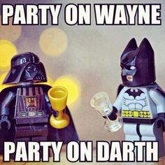 """[img: Lego Darth Vader & Lego Batman with goblets. Text reads: """"Party on, Wayne!"""" """"Party on, Darth! Happy Birthday Funny, Funny Happy, Birthday Wishes, Birthday Memes, Birthday Star, Birthday Greetings, Birthday Pins, Birthday Messages, Batman Birthday Meme"""