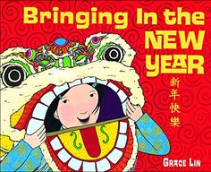 Bringing in the New Year / Grace Lin. A Chinese American family prepares for and celebrates the Lunar New Year. End notes discuss the customs and traditions of Chinese New Year. Chinese New Year Activities, New Years Activities, New Years With Kids, Preschool Prep, Preschool Books, Kindergarten Readiness, Preschool Winter, Preschool Projects, Preschool Education