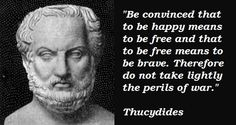 Thucydides quotations, sayings. Famous quotes of Thucydides. New Quotes, Famous Quotes, Great Quotes, Quotes To Live By, Life Quotes, Inspirational Quotes, Qoutes, Stoicism Quotes, Pray For America