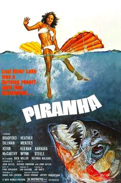 Piranha. One Sheet for John Sayles's semi-satirical masterpiece. Directed by Joe Dante. Produced by Roger Corman. the A-team!