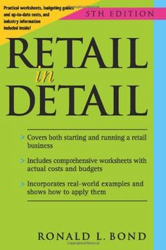 10 Great Books for Retailers: Retail in Detail: How to Start and Manage a Small Retail Business