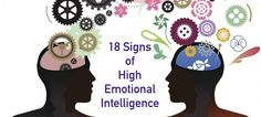 18 Signs of High Emotional Intelligence. We love #2, #12 & #17