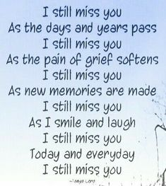I Still Miss You, I Miss My Mom, Super Soul Sunday, Grief Poems, Missing My Son, Grieving Quotes, Missing You Quotes, Loss Quotes, Memories Quotes