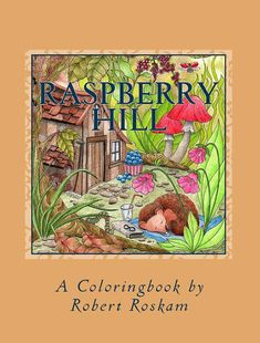 Raspberry Hill, instant download, adult coloring book, pdf printable coloringbook Adult Coloring, Coloring Books, Colouring, Page Online, Best Web, Cute Drawings, My Books, Raspberry, Illustration