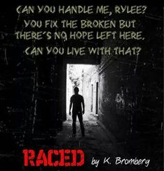 Raced by K. Bromberg....
