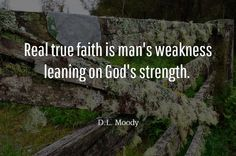 Faith Quote D.L. Moody | Famous people quotes | Pinterest