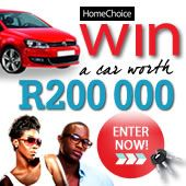 I could win a car worth R200 000 from HomeChoice! Enter now for your chance to win too.