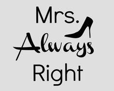 Mrs. Always Right Printable
