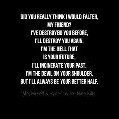 Me, Myself & Hyde by Ice Nine Kills