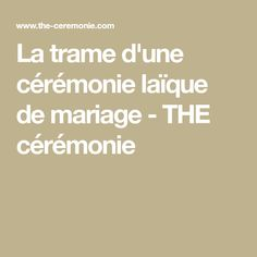 La trame d'une cérémonie laïque de mariage - THE cérémonie
