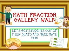 COMMON CORE FRACTION GALLERY WALK- Equivalent, Compare, Add, Subtract, Multiply, Divide, Number LineGet your students moving in a Gallery Walk!  Students will love this engaging math activity.  Students are free to walk around the classroom answering common core fraction problems of their choice! #math #fractions