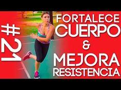 Fortalece Todo Tu Cuerpo Y Mejora Tu Resistencia Con La Rutina #21 del Reto Quemando Y Gozando - YouTube