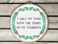Floral Cross Stitch Pattern Wreath - Student Teacher Gift - Student Tears of My Students - Modern Cross Stitch Pattern Funny Subversive PDF