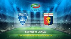 Empoli vs Genoa (24 Oct 2015) Live Stream Links - Mobile streaming available