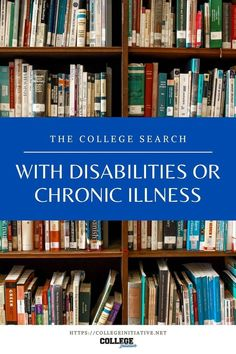 The college search can be tougher when searching for a college that can best accommodate a student's disability or illness. College Application Essay, College Essay, College Fun, College Search, Speed Reading, Personal Development Books, College Planning, College Admission, Scholarships For College