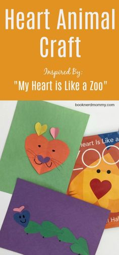 These heart animals are so simple and so fun to make! They are perfect for Valentine's day or anytime of year and pair perfectly with My Heart is Like a Zoo. Zoo Crafts, Animal Crafts, Paper Crafts, Zoo Book, Art For Kids, Crafts For Kids, Zoo Activities, Zoo Art, Kids Reading
