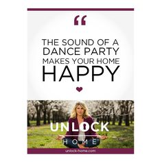 DANCE PARTY! Weekly Happy Home Thought. http://unlock-home.com/