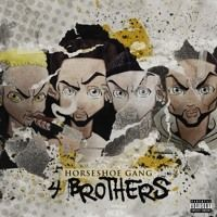 "Horseshoe Gang ""Hyenas"" from ""4 Brothers"" album coming 9/16/2016 by Seven13 Music on SoundCloud"