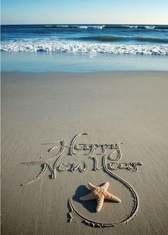 Happy New Year.Written in the Ocean Beach Sand. Happy New Year 2015, Happy 2015, Year 2016, Happy New Year Quotes, Happy Year, Happy Quotes, I Love The Beach, Coastal Christmas, Christmas On The Beach