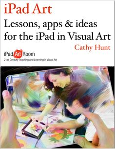 iPad Art Room: Cathy is an educational consultant, presenter, author and experienced Visual Art teacher using a iPad classroom for diverse students in years in Australia Ipad Art, Art And Technology, Educational Technology, Mobile Technology, Technology Lessons, Middle School Art, Art School, High School, School Ideas