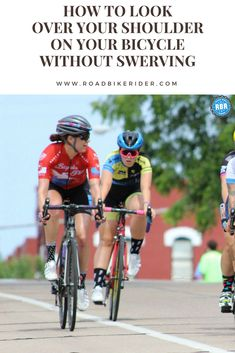 Learn how to look over your shoulder on a bike without swerving dangerously into the road. It's all about technique. #cyclingtips #cyclingadvice #cyclingmyths #cycling #bicycling #bicycle #thecyclingbug #roadbikerider
