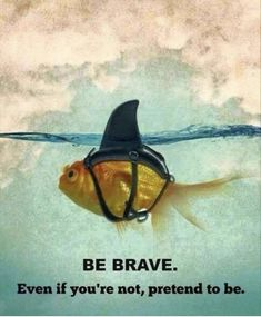 """Be Brave * Your Daily Brain Vitamin * As they say, """"Fake it until you make it!"""" * Be Brave * Or At Least Make People Think You Are * motivation * inspiration * quotes *quote of the day * DBV Missing Family Quotes, Cute Quotes For Life, Inspiring Quotes About Life, Great Quotes, Me Quotes, Motivational Quotes, Funny Quotes, Uplifting Quotes, Inspirational Quote About Life"""