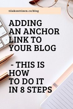 ADDING AN ANCHOR LINK TO YOUR BLOG - THIS IS HOW TO DO IT IN 8 STEPS How To Create A Successful Blog, How To Start A Blog, Make Money Blogging, How To Make Money, Blog Names, Small Letters, Blog Topics, Blogging For Beginners, News Blog