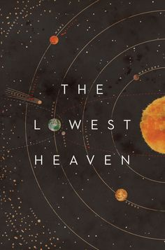The Lowest Heaven - Book cover by Dale Halvorsen