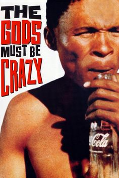 √ The gods must be crazy - Poster