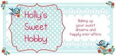 Holly's Sweet Hobby