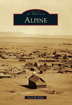 Top 10 Things To Do In Alpine Texas Travels Alpine