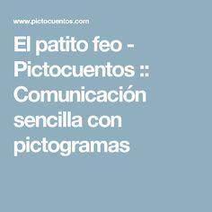 El patito feo - Pictocuentos :: Comunicación sencilla con pictogramas