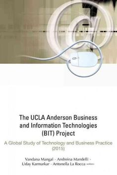 alex laurence asst dean of admissions ucla anderson school of  the ucla anderson business and information technologies project a global study of technology and business practi hardcover