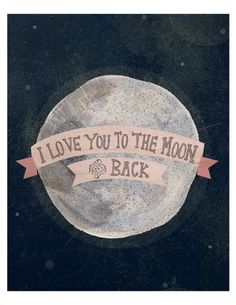 """I love you to the moon"" by Yellow Button Studio"