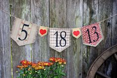 Custom WEDDING DATE bunting banner flag...save the date, engagement, wedding, via Etsy.  www.etsy.com/shop/HaveABannerDay