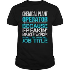 Awesome Tee For Chemical Plant Operator T-Shirts, Hoodies. CHECK PRICE ==► https://www.sunfrog.com/LifeStyle/Awesome-Tee-For-Chemical-Plant-Operator-123301570-Black-Guys.html?id=41382