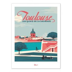 Want an exclusive decor and a touch of retro to adorn your walls? Show your love for vintage and the city of Toulouse with this illustration of the Quais de la Daurade Marcel, Friends Poster, Toulouse France, Poster Prints, Framed Prints, Biarritz, Typography Logo, France Travel, Carpe Diem