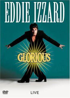 Glorious (Eddie Izzard)