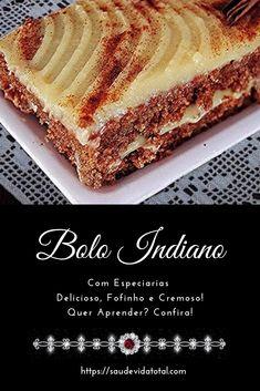 O bolo indiano é uma receita espetacular e, além de delicioso é muito fácil de fazer - é super fofo, cremoso com uma massa levíssima e rende bastante.   A receita leva açúcar mascavo, canela em pó e outras especiarias, além de farinha de rosca e leite condensado na cobertura.  Quer aprender a fazer? Então, vem! Cake Recipes Without Eggs, Cake Recipes From Scratch, Easy Cake Recipes, Torta Kit Kat, Gourmet Desserts, Food Truck, Food And Drink, Favorite Recipes, Sweets