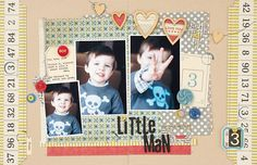 """Little Man"" scrapbook layout by Lexi Bridges, as seen in the January/February 2012 issue of Creating Keepsakes magazine, page 28. #scrapbook #scrapbooking #creatingkeepsakes"
