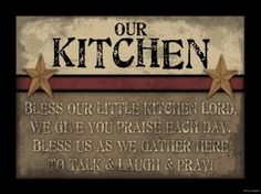 Image detail for -... OUR LITTLE KITCHEN LORD SIGN Inspirational Primitive Rustic Home Decor
