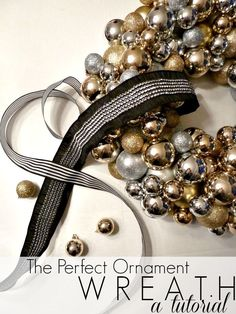The Perfect Ornament Wreath || A Tutorial - There are a lot of ornament wreath ideas out there. Here is an easy and tried and true way to achieve a uniform and…