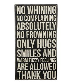 'No Whining' Box Sign