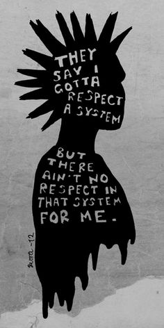 quote Black and White text Typography anarchy punk respect system punk is not dead punk's not dead quote image respect the system