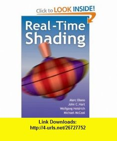 Real-Time Shading (9781568811802) Marc Olano, John Hart, Wolfgang Heidrich, Michael McCool , ISBN-10: 1568811802  , ISBN-13: 978-1568811802 ,  , tutorials , pdf , ebook , torrent , downloads , rapidshare , filesonic , hotfile , megaupload , fileserve
