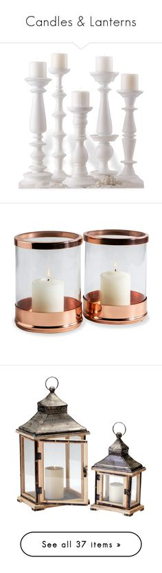 """""""Candles & Lanterns"""" by kathykuohome ❤ liked on Polyvore featuring candles, lantern, kathykuohome, home, home decor, candles & candleholders, decor, living room, candlestick and wooden candlestick holders"""