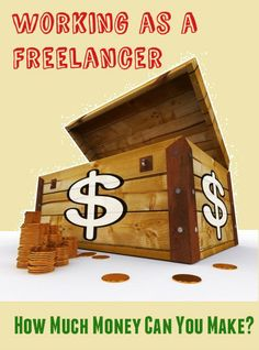 Working as a Freelancer – How Much Money Can You Make? | Diana's Freelance Marketing Blog