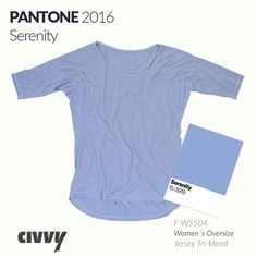 Serenity: A cool tranquil blue which looks great on our Women´s Oversize Tee! #pantone #serenity #fashion #style #oversizetee #2016 #trends